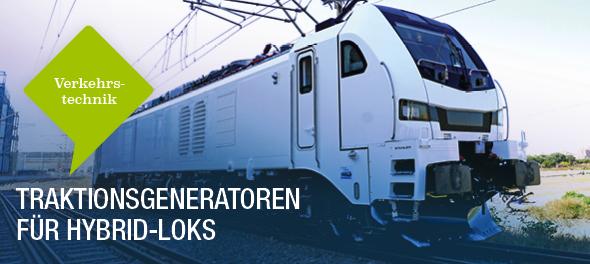 Traktionsgeneratoren für Hybrid-Loks