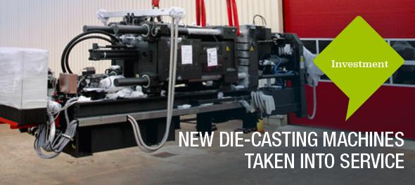 New Die-Casting machines taken into service